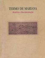 Termo de Mariana História e Documentação. Volume 1