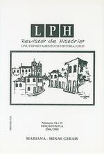 LPH REVISTA DE HISTÓRIA. Volume14 / 2004 • Departamento de História UFOP